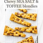 Skor blondie bars cut into strips so everybody gets a little of the chewy edge