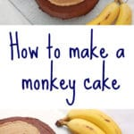 How to make a monkey cake with banana cake, chocolate ganache frosting and peanut butter frosting
