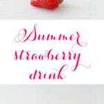 Summer strawberry drink made with lots of fresh strawberries and a little fresh mint from the garden