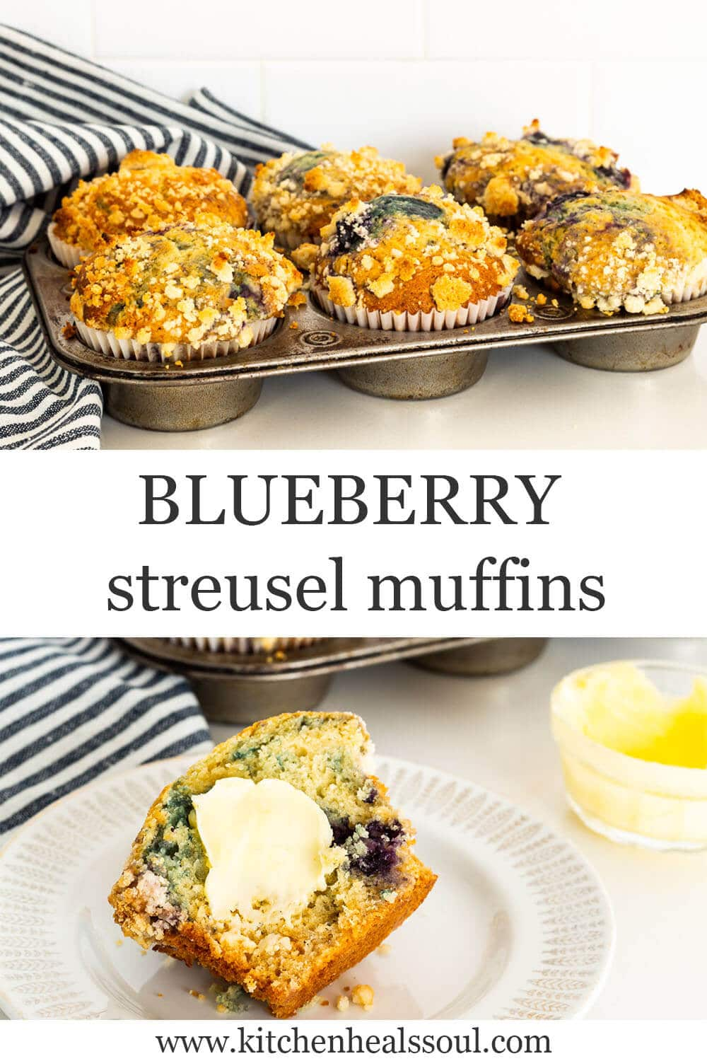 Collage of photos of blueberry muffins with streusel topping, freshly baked in vintage muffin pan on top, and on bottom, muffin split open with pat of butter