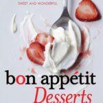 Bon Appétit Desserts