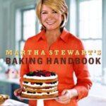 Martha Steward Baking Handbook