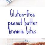 Gluten-free peanut butter brownie bites