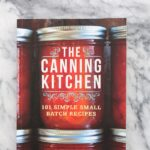 The Canning Kitchen Giveaway & a Blog Hop