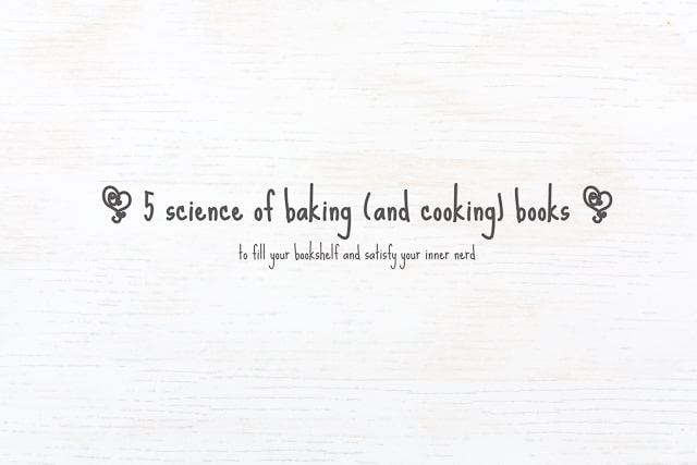 5 science of baking books