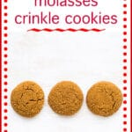 Easy molasses crinkle cookies text with 3 crackled molasses cookies