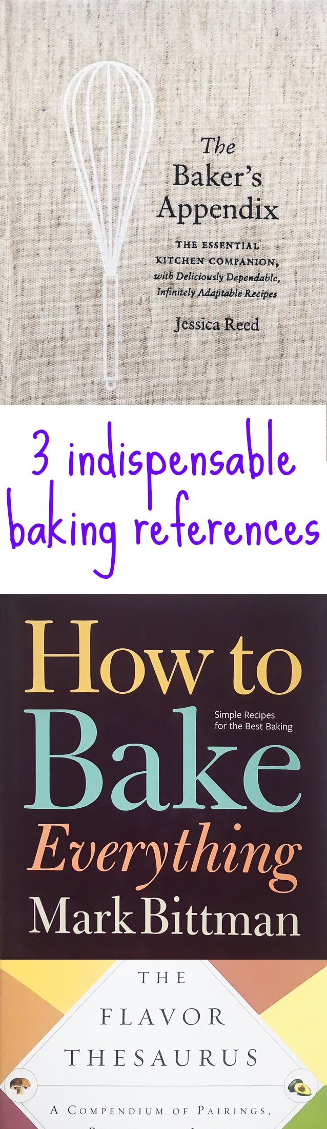 3 baking reference books that you should own to help you bake better