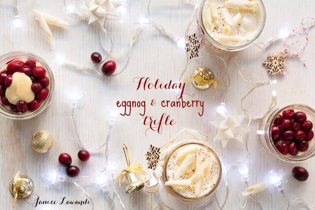 Holiday eggnog cranberry christmas trifle