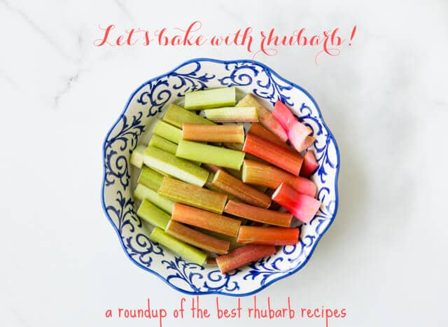 Let's bake with rhubarb - best rhubarb recipes roundup