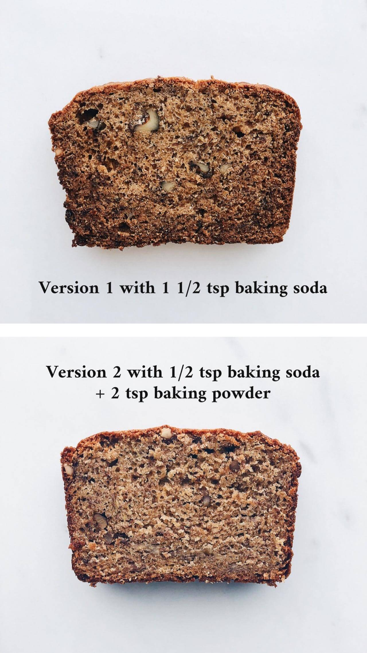 Two slices of banana bread made from different recipes. The top slice is darker and browner because it was made with more baking soda