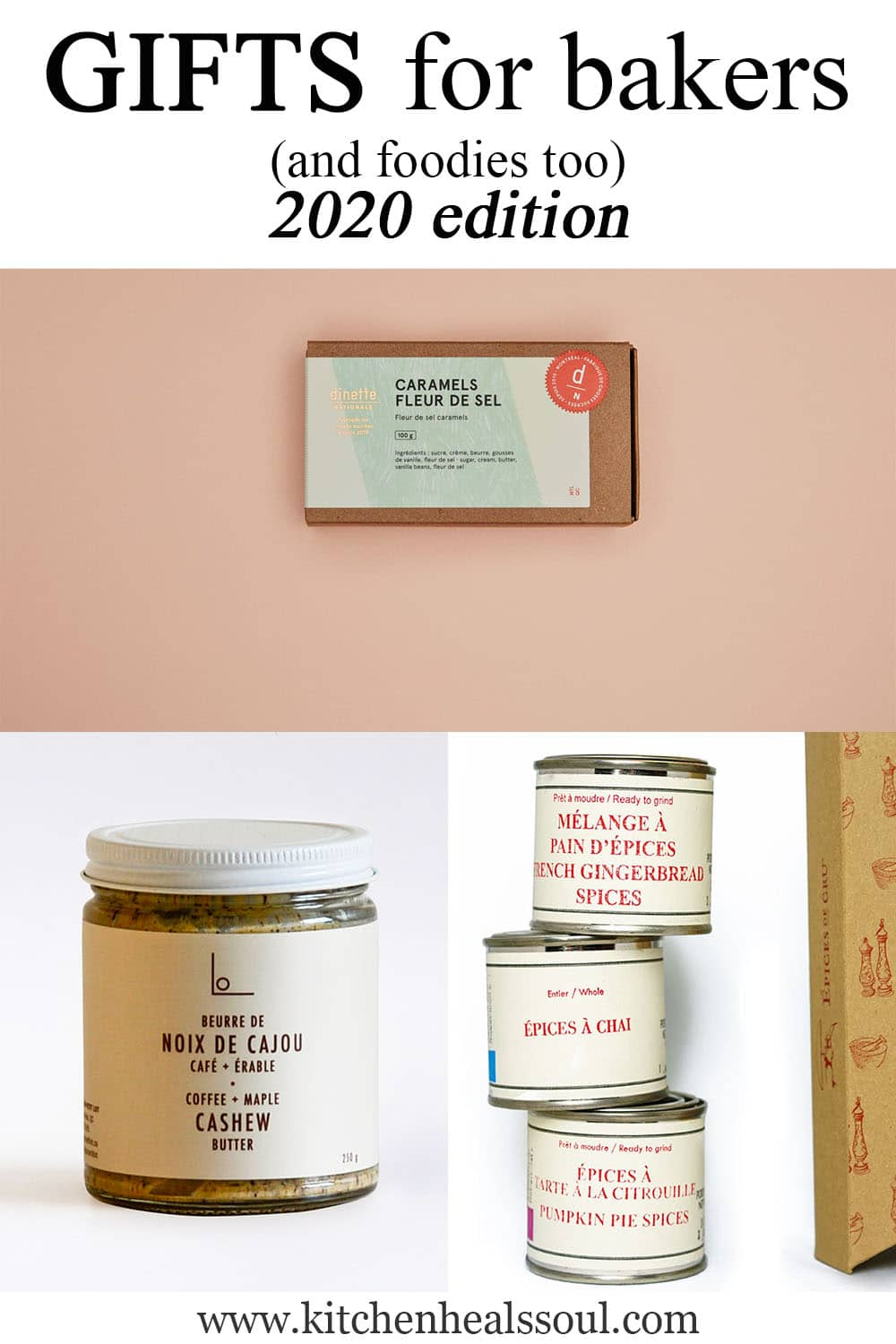 Gifts for bakers 2020 editions featuring caramels, cashew butter, and spices