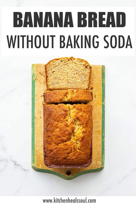Easy Banana Bread Recipe Without Baking Soda